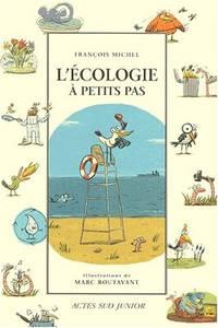 L'Ecologie à petits pas by Michel François  Boutavant Marc - Paperback - 2000 - from davidlong68 and Biblio.com