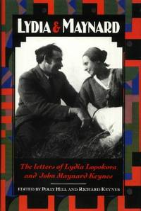 Lydia and Maynard, Letters Between Lydia Lopokova and John Maynard Keynes