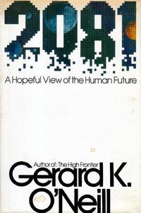 2081: A Hopeful View of the Human Future
