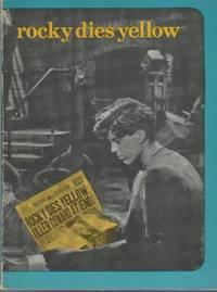 ROCKY DIES YELLOW: 1967-1972