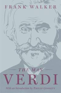 The Man Verdi by Frank Walker - Paperback - 2016 - from ThriftBooks and Biblio.com