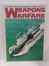 The Illustrated Encyclopedia of 20th Century Weapons and Warfare, Voume 20