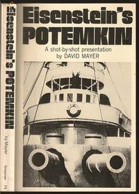 Eisenstein's Potemkin, A Shot-by-shot Presentation by David Mayer (1928-    ) - Paperback - First - 1972 - from The Book Collector ABAA, ILAB (SKU: BOOKS008064)