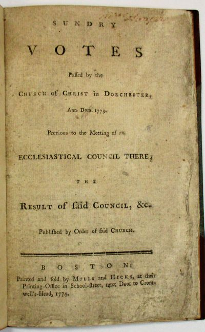 Boston: Printed and Sold by Mills and Hicks, 1774. 23. pp. Bound in later half morocco and marbled p...