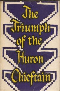 image of The Triumph of the Huron Chieftain (Tales of Valor Series)