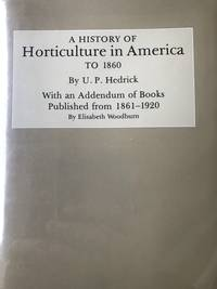 A History of Horticulture in America to 1860