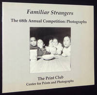 Familiar Strangers: The 68th Annual Competition, Photographs