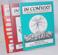 In Context: a Quarterly of Humane Sustainable Culture [three issues: 9, 10, 20]