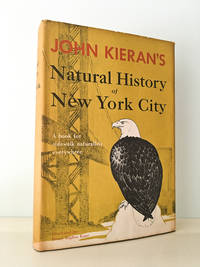 Natural History of New York City; A Personal Report after Fifty Years of Study & Enjoyment of Wildlife within the Boundaries of Greater New York