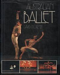 Australain Ballet by David Formby - First Edition - 1976 - from Mr Pickwick's Fine Old Books and Biblio.com