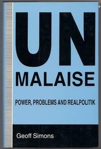 UN Malaise: Power, Problems, and Realpolitik
