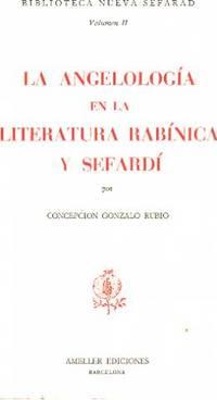 La angelogia en la literatura rabinica y sefard¸ (Biblioteca nueva sefarad)