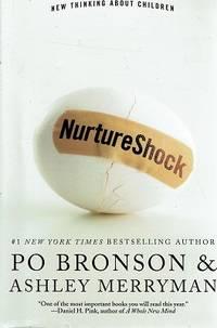 Nurture Shock: New Thinking About  Children