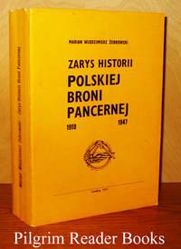 Zarys Historii Polskiej Broni Pancernej, 1918 - 1947.