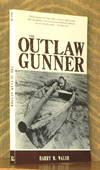 The Outlaw Gunner