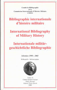 International Bibliography of Military History…Sélection 1998-2002