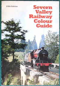 image of Severn Valley Railway Colour Guide 5th Edition