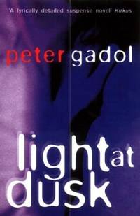 Light at Dusk by  Peter Gadol - Paperback - from World of Books Ltd and Biblio.com