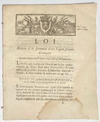 image of Loi relative à la formation d'une Légion franche étrangère. Donnée à Paris, le I.er aout 1792, l'an 4.e de la liberté