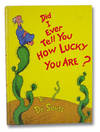 image of Did I Ever Tell You How Lucky You Are?