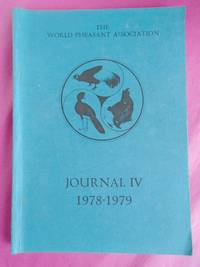 THE WORLD PHEASANT ASSOCIATION - JOURNAL IV 1978 - 1979