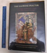 The Eadwine Psalter: Text, Image, and Monastic Culture in Twelfth-Century Canterbury