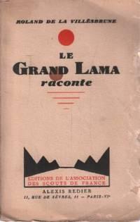Le grand lama raconte