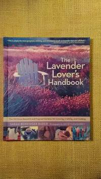 The Lavender Lover\'s Handbook