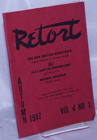 image of Retort: a quarterly of social philosophy and the arts. Vol. 4, no. 1, Autumn 1947