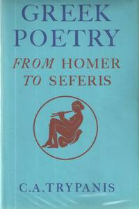 Greek Poetry: From Homer to Seferis