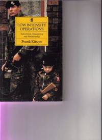 image of Low Intensity Operations: Subversion, Insurgency and Peacekeeping