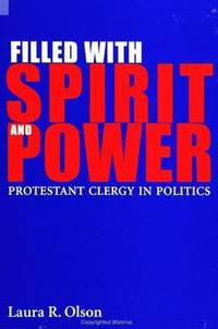 Filled with Spirit and Power : Protestant Clergy in Politics