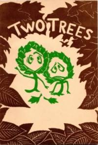 TWO TREES , Together with, Gabby and the Forest Trees,