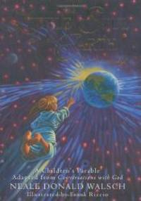 The Little Soul and the Earth: I'm Somebody! A Children's Parable from Conversations with God