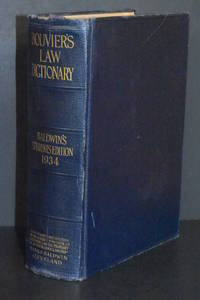 image of Bouvier's Law Dictionary; Baldwin's Students Edition 1934