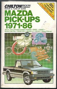 Chilton Book Company Repair and Tune-Up Guide Mazda Pick-ups 1971-86