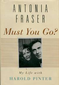 image of Must You Go?, My Life with Harold Pinter
