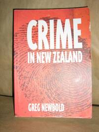 Crime In New Zealand by  Greg Newbold - Paperback - 1st Paperback - 2000 - from Brass DolphinBooks and Biblio.com