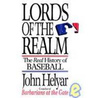 image of Lords of the Realm: The Real History of Baseball