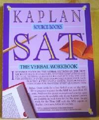 Sat: The Verbal Workbook (kaplan Sourcebooks Ser.)