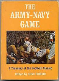 The Army-Navy Game: A Treasury of the Football Classic
