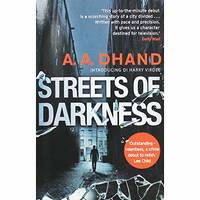 A. A. Dhand Streets of Darkness