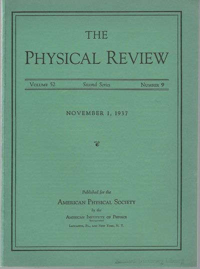 Lancaster, PA: The American Physical Society, 1937. First Edition. Wraps. Very Good. Nicholas Kemmer...