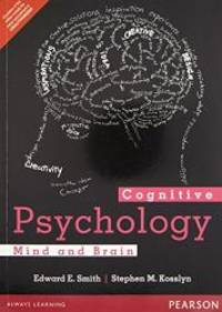 Cognitive Psychology: Mind and Brain by SMITH - 2015-07-09