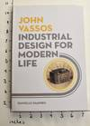 View Image 1 of 7 for John Vassos: Industrial Design for Modern Life Inventory #163505