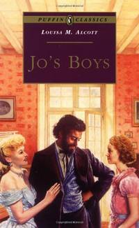 Jo's Boys (Puffin Classics) by  Louisa May Alcott - Paperback - from World of Books Ltd and Biblio.co.uk