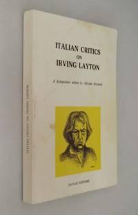 Italian Critics on Irving Layton  ( SIGNED )