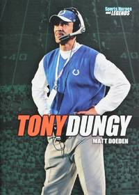 Tony Dungy (Sports Heroes and Legends)