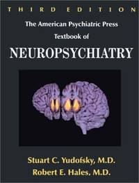 American Psychiatric Press Textbook of Neuropsychiatry