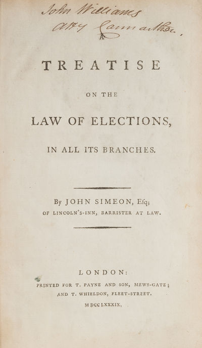 1789. Pioneering English Treatise on Election Law, A Copy with Manuscript Corrections by the Author ...